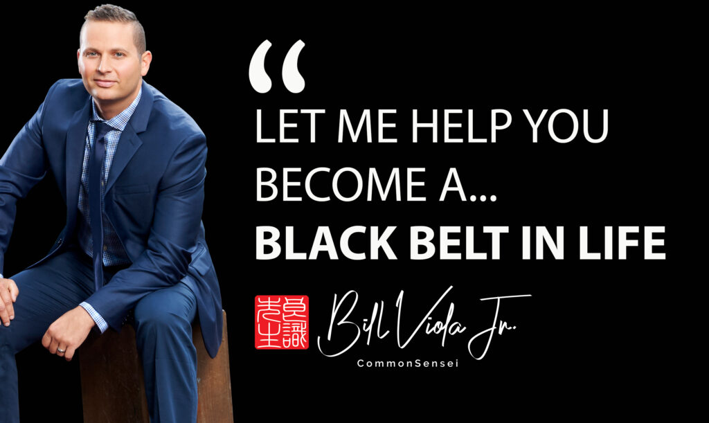 black belt in life slogan
